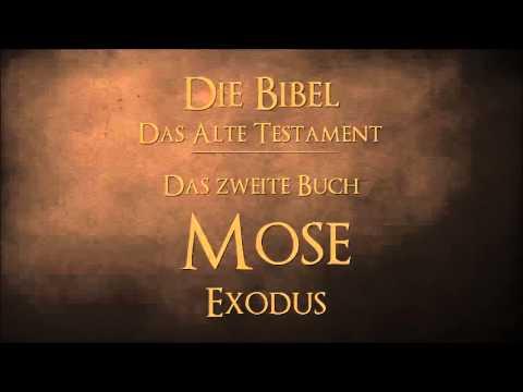 Das zweite Buch Mose Exodus