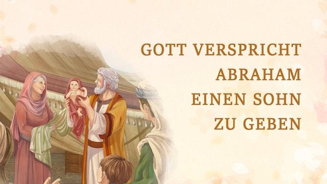 Gott verspricht Abraham einen Sohn zu geben