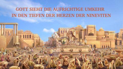Gott sieht die aufrichtige Reue in den Tiefen der Herzen der Bewohner Ninives