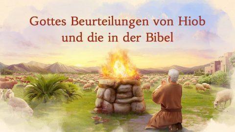 Gottes Beurteilungen von Hiob und die in der Bibel