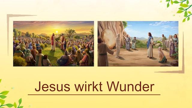 Jesus wirkt Wunder