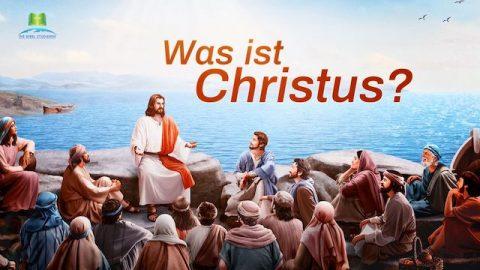 Was ist Christus?