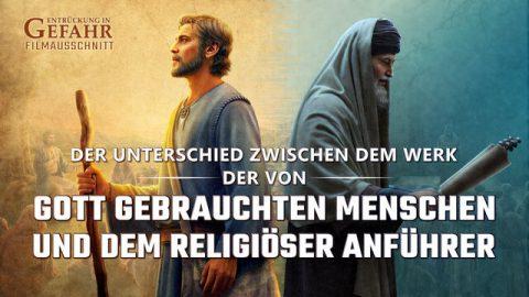 Christliche Filme | Entrückung in Gefahr Clip 6 – Der Unterschied zwischen dem Werk der von Gott gebrauchten Menschen und dem religiöser Anführer